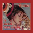 Te Amaré Toda la Vida/Sonia