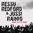 Äidit ja tyttäret/Ressu Redford & Jussi Rainio