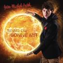 Bring die Sonne mit/Jean-Michel Aweh