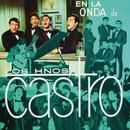 """En la Onda de... """"Los Castro""""/Los Hermanos Castro"""