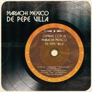 Cumbias Con el Mariachi México de Pepe Villa/Mariachi México de Pepe Villa