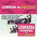 Corrida de Polkas/Comparsa Universitaria de la Laguna