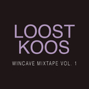Wincave Mixtape, Vol. 1/Loost Koos