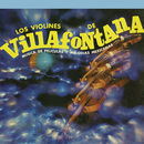 Música de Películas y Melodías Mexicanas/Los Violines de Villafontana