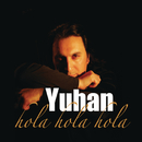 Hola Hola Hola (Remixes)/Yuhan