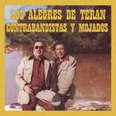 Contrabandistas y Mojados/Los Alegres De Terán