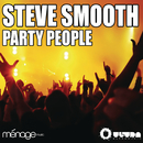 Party People/Steve Smooth