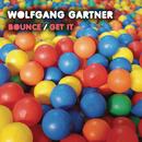 Bounce / Get It/Wolfgang Gartner