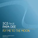 Fly Me To the Moon feat.Papa Dee/SGS