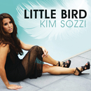 Little Bird (Remixes)/Kim Sozzi