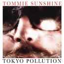 Tokyo Pollution/Tommie Sunshine