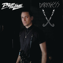 Darkness/Drop The Lime