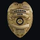 We Own The Night/Second Sun