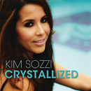 Crystallized (Remixes)/Kim Sozzi