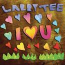 I Love U/Larry Tee