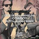 Cowboy (Butch Clancy Remix)/Zeds Dead