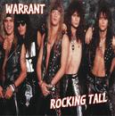 Rocking Tall/Warrant