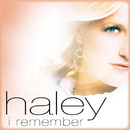 I Remember/Haley
