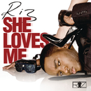 She Loves Me/Riz