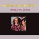Hablando Claro/Hermanas Huerta