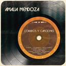 Corridos y Canciones/Amalia Mendoza