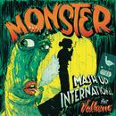 Monster feat.Vulkano/Mash Up International