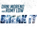 Break It! feat.Romy Low/Dani Moreno