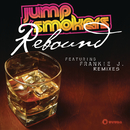 Rebound feat.Frankie J./Jump Smokers