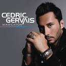 Miamication/Cedric Gervais