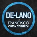 Outta Control feat.Francisco/De-Lano