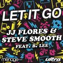 Let It Go feat.B. Lee/JJ Flores
