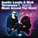 Music Around The World feat.Teacha/Austin Leeds