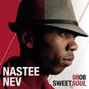 0808 SweetSoul/Nastee Nev