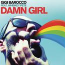Damn Girl feat.Whiskey Pete/Gigi Barocco