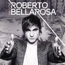 Ma Voie/Roberto Bellarosa