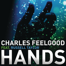 Hands feat.Russell Taylor/Charles Feelgood