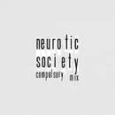 Neurotic Society (Compulsory Mix)/Ms. Lauryn Hill