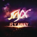 Fly Away/N.Y.X.
