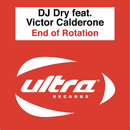 End of Rotation feat.Victor Calderone/DJ Dry
