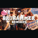Brohammer (Remixes) feat.The Heroes of Old/Topher Jones