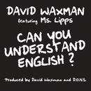 Can You Understand English? feat.Ms. Lipps/David Waxman