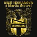 Underground/Nick Terranova & Martin Accorsi