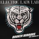 Broken Mirrors feat.Sukker Lyn/Electric Lady Lab