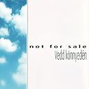 Vedd könnyedén/Not For Sale