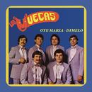 Oye María - Dímelo/Los Muecas