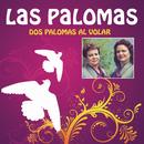 Dos Palomas al Volar/Dueto Las Palomas