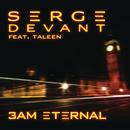 3AM Eternal (Serge's KLF Remix) feat.Taleen/Serge Devant