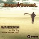 Wanderer (Jerome Isma-Ae Remix)/Serge Devant