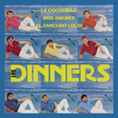 La Cocodrilo - Dos Amores - El Zancudo Loco/Los Dinners