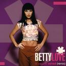 Itt vagyok veled/Betty Love